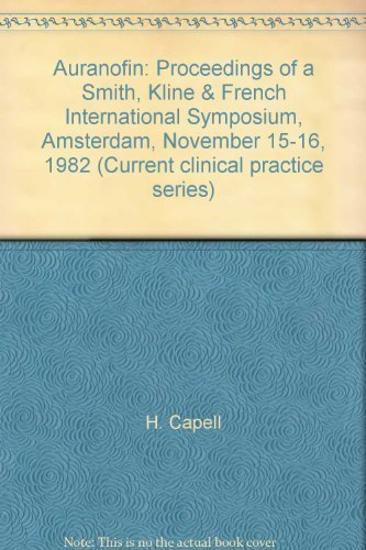 9789021995984: AURANOFIN: PROCEEDINGS OF A SMITH, KLINE & FRENCH INTERNATIONAL SYMPOSIUM, AMSTERDAM, NOVEMBER 15-16, 1982 (CURRENT CLINICAL PRACTICE SERIES)