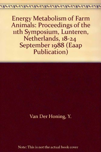 Energy Metabolism of Farm Animals: Proceedings of the 11th Symposium, Lunteren, Netherlands, 18-24 ...