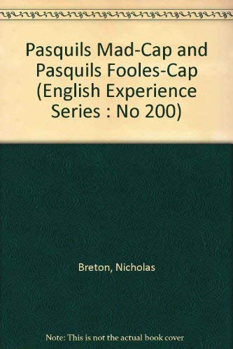 9789022102008: Pasquils Mad-Cap and Pasquils Fooles-Cap (English Experience Series : No 200)