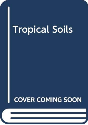 9789022202296: Tropical soils: A comprehensive study of their genesis