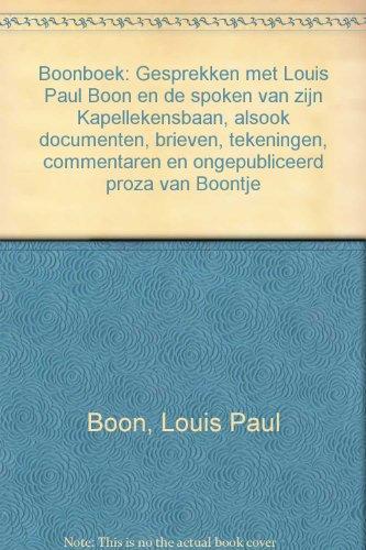 Boonboek: Gesprekken met Louis Paul Boon en: Louis Paul Boon