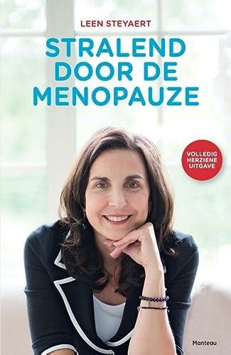 9789022332320: Stralend door de menopauze