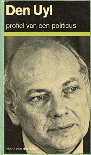 9789022401347: Joop den Uyl: Profiel van een politicus (Profielen van politici) (Dutch Edition)