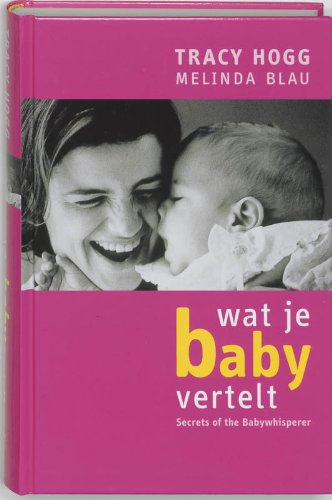 9789022529386: Secrets of the Baby Whisperer for Toddlers