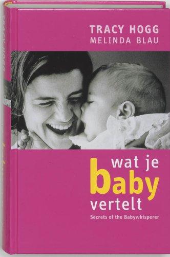 9789022529386: Wat je baby vertelt