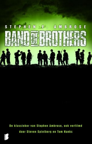 9789022553862: Band of Brothers / druk 7: De Easy-compagnie, 506de Regiment, 101ste Luchtlandingsdivisie