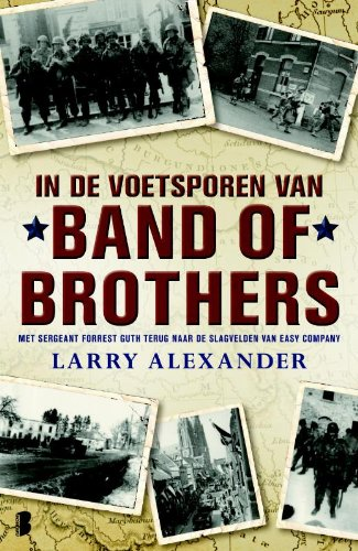 In de voetsporen van Band of Brothers: Larry Alexander
