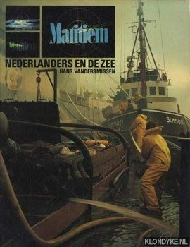 Maritiem: Nederlanders en de zee (De Boer: Vandersmissen, Hans
