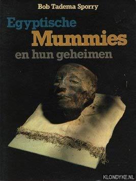 9789022833544: Egyptische mummies en hun geheimen (Dutch Edition)