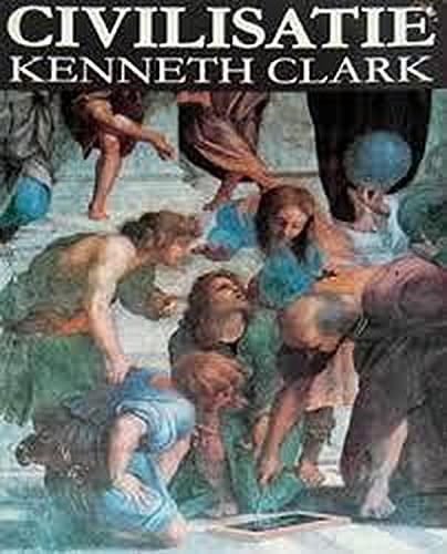 Civilisatie. Tweede druk.: CLARK, KENNETH.
