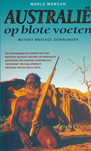 Australië op blote voeten (1995 Dutch Paperback: Marlo Morgan