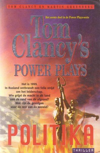 Politika (Power Plays) (9789022983980) by Tom Clancy