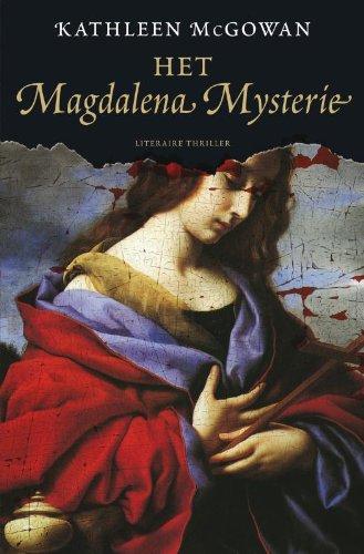 Het Magdelen Mysterie (9789022992548) by Kathleen McGowan