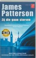 Zij die gaan sterven / druk 1: Patterson, J.