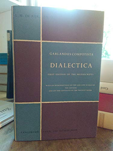 9789023204374: Dialectica: First Edition of the Manuscript, with an Introduction of the Life and Works of the Author and of the Contents of the Present Work (Philosophical texts & studies)