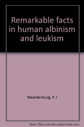 9789023207276: Remarkable facts in human albinism and leukism