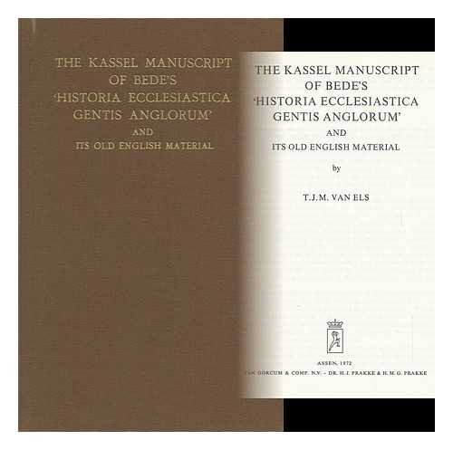 The Kassel Manuscript of Bede's 'Historia Ecclesiastica Gentis Anglorum' and its Old ...