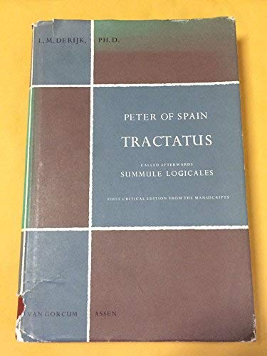 """9789023209751: Tractatus Called Afterwards """"Summule Logicales"""" (Philosophical texts & studies) (Latin Edition)"""