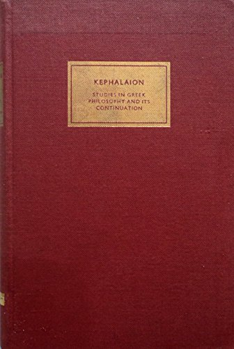 Kephalaion: Studies in Greek philosophy and its: J., and L.