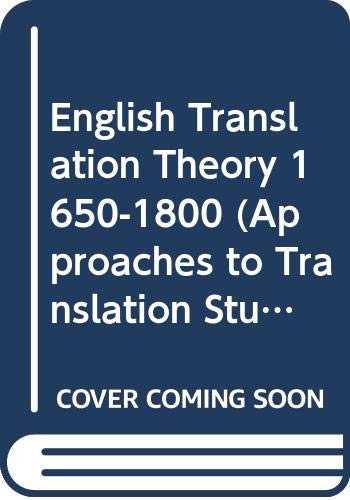 9789023212768: English translation theory 1650-1800 (Approaches to translation studies)