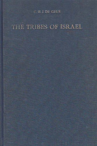 9789023213376: The Tribes of Israel: An Investigation into Some of the Presuppositions of Martin Noth's Amphictyony Hypothesis (Studia Semitica Neerlandica)