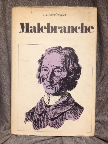 Malebranche. A Study of a Cartesian System.: RADNER, Daisie: