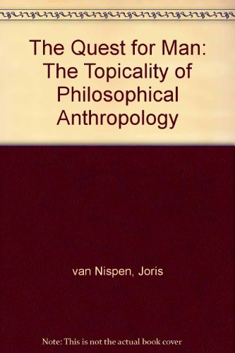 The quest for man : the topicality of philosophical anthropology = Die Frage nach dem Menschen : ...