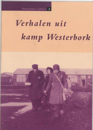 Verhalen uit Kamp Westerbork (Westerbork Cahiers 3) - MULDER, DIRK ; PRINSEN, BEN (ONDER REDACTIE VAN)