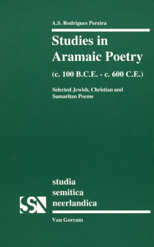 9789023232605: Studies in Aramaic Poetry (C. 100 BCE - C. 600 CE) (Studia Semitica Neerlandica)