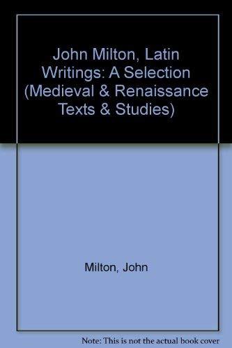 John Milton, Latin Writings: A Selection (Medieval: Milton, John