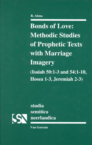 Bonds of Love: Methodic Studies of Prophetix: Richtsje Abma