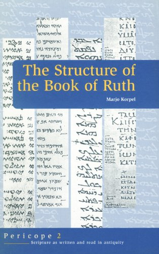 9789023236573: The Structure of Ruth (Pericope - Scripture As Written and Read in Antiquity Series)