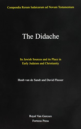 The Didache: Its Jewish Sources and Its: David Flusser; Huub