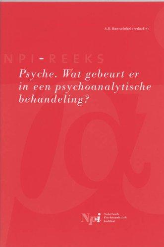 9789023239598: Psyche: wat gebeurt er in een psychoanalytische behandeling ? (NPI-reeks)