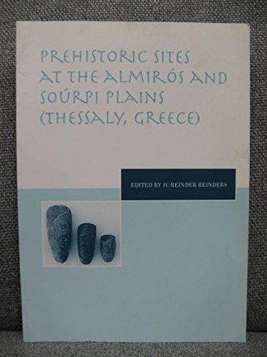 9789023240266: Prehistoric Sites at the Almiros and Sourpi Plains (Thessaly, Greece)
