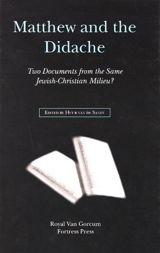 Matthew and the Didache: Two Documents from the Same Jewish-Christian Milieu? (Hardback)