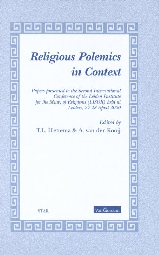 9789023241331: Religious Polemics in Context: Papers Presented to the Second International Conference of the Leiden Institute for the Study of Religions Lisor Held at Leiden, 27-28 April 2000