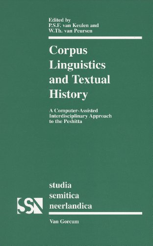 Corpus Linguistics and Textual History: A Computer-Assisted Interdisciplinary Approach to the ...