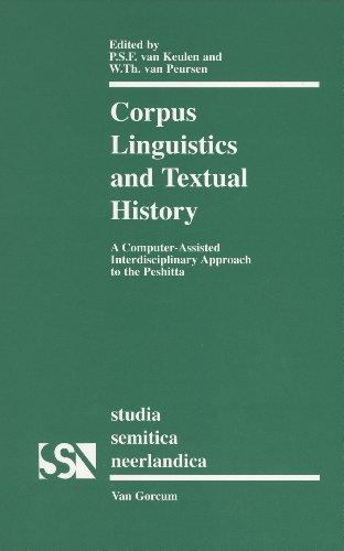 Corpus Linguistics and Textual History (Hardback): Percy S. F. Van Keulen, W. Th. Van Peursen