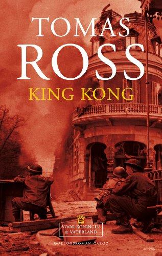 King Kong (Voor Koningin en Vaderland #3): Ross, Tomas