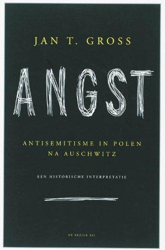 Angst. Antisemitisme in Polen na Auschwitz.: Gross, Jan.