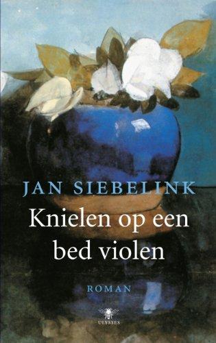 Knielen op een bed violen.: SIEBELINK, JAN.