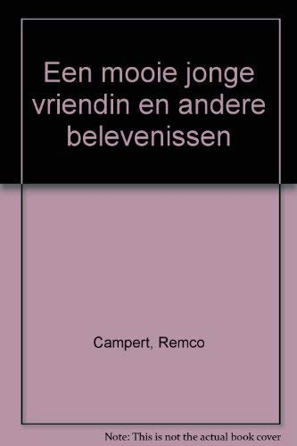 EEN MOOIE JONGE VRIENDIN en andere belevenissen: CAMPERT, REMCO