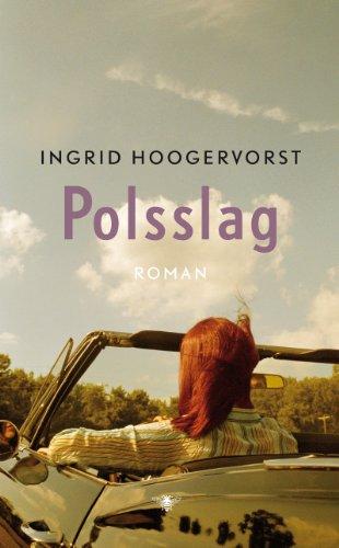 Polsslag. Roman.: HOOGERVORST, INGRID.