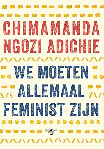9789023443322: We moeten allemaal feminist zijn
