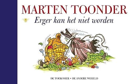 9789023458531: Erger kan het niet worden / druk 2: alle verhalen van Olivier B. Bommel en Tom Poes