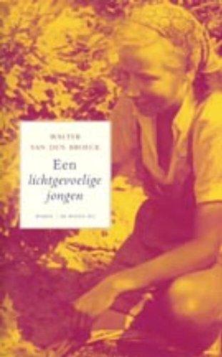 Een lichtgevoelige jongen - Walter van den Broeck