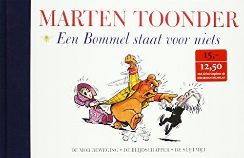 9789023478362: Een Bommel staat voor niets / druk 1: alle verhalen van Olvier B. Bommel en Tom Poes