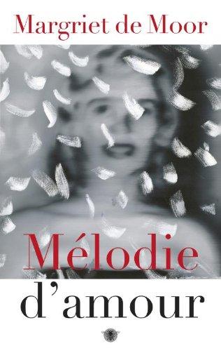 9789023488019: Melodie d'amour / druk 5: roman