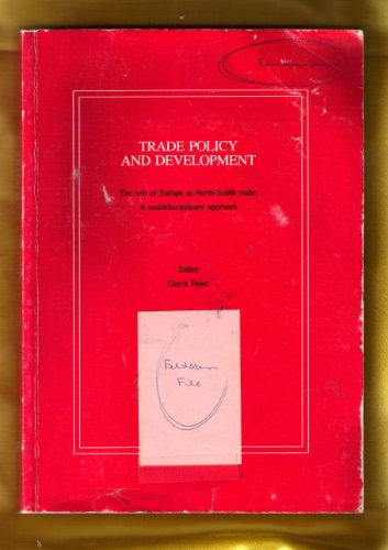 Trade policy and development: The role of: Faber, Gerrit (editor);